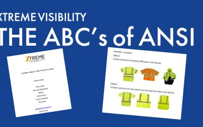 Xtreme Visibility and the ABCs of ANSI