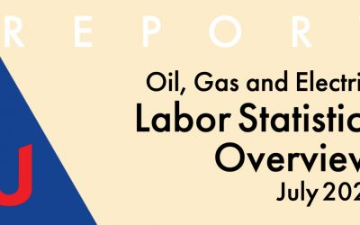 NAUMD Report: Oil, Gas and Electric Labor Statistics July 2021